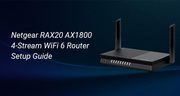 Netgear RAX20 AX1800 4-Stream